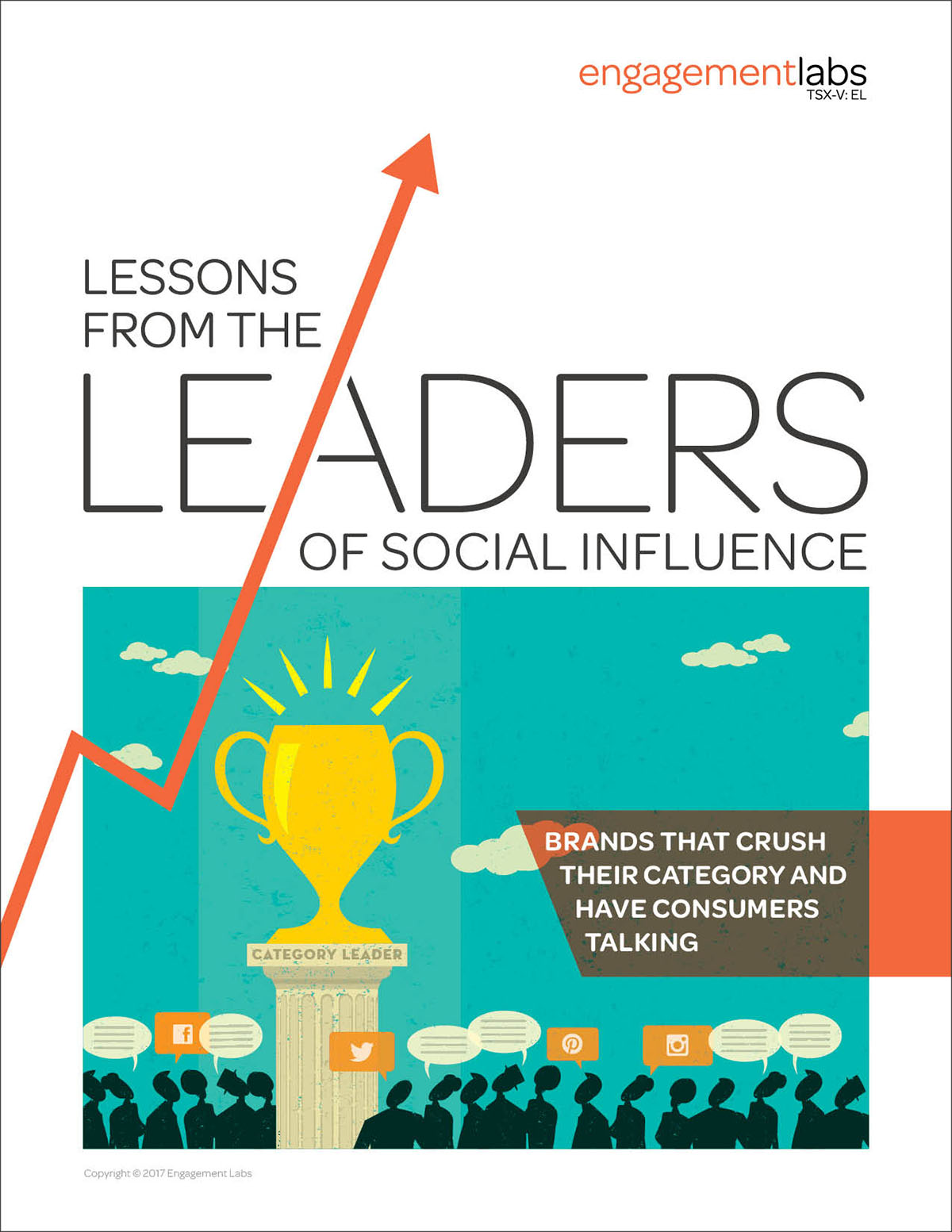 Lessons from the Leaders of Social Influence   Engagement Labs